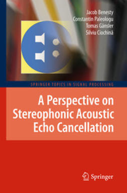 Benesty, Jacob - A Perspective on Stereophonic Acoustic Echo Cancellation, ebook
