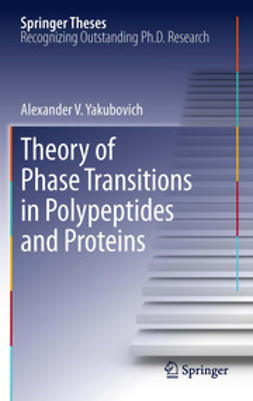 Yakubovich, Alexander V. - Theory of Phase Transitions in Polypeptides and Proteins, ebook