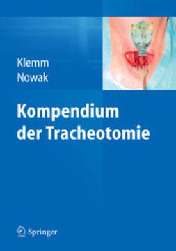 Klemm, Eckart - Kompendium der Tracheotomie, ebook