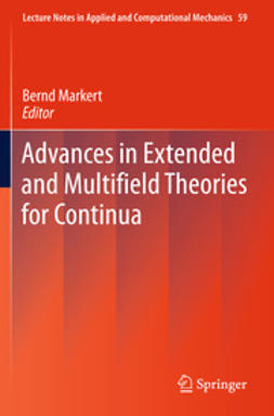 Markert, Bernd - Advances in Extended and Multifield Theories for Continua, ebook