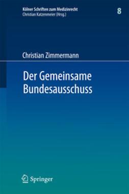 Zimmermann, Christian - Der Gemeinsame Bundesausschuss, ebook