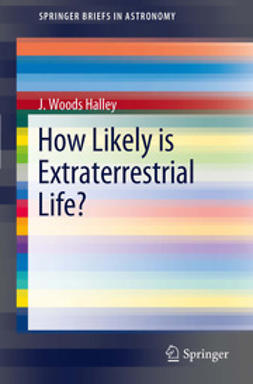 Halley, J. Woods - How Likely is Extraterrestrial Life?, ebook