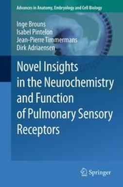 Brouns, Inge - Novel Insights in the Neurochemistry and Function of Pulmonary Sensory Receptors, ebook