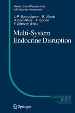 Bourguignon, Jean-Pierre - Multi-System Endocrine Disruption, e-bok