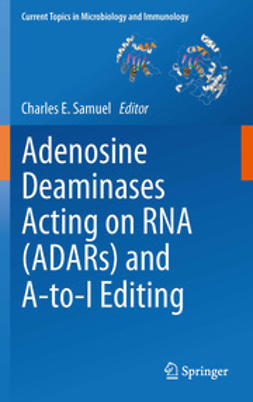 Samuel, Charles E. - Adenosine Deaminases Acting on RNA (ADARs) and A-to-I Editing, ebook