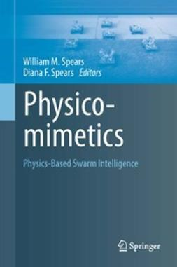Spears, William M. - Physicomimetics, ebook