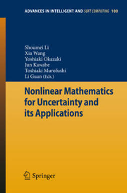 Li, Shoumei - Nonlinear Mathematics for Uncertainty and its Applications, ebook