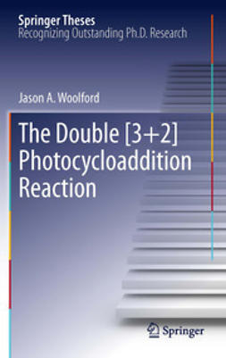Woolford, Jason A. - The Double [3+2] Photocycloaddition Reaction, ebook