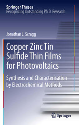 Scragg, Jonathan J. - Copper Zinc Tin Sulfide Thin Films for Photovoltaics, ebook