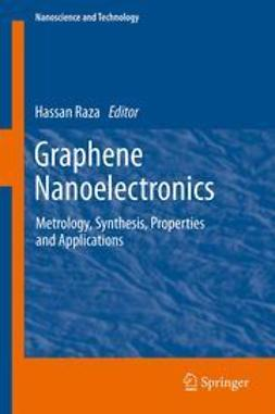 Raza, Hassan - Graphene Nanoelectronics, ebook