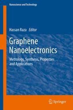 Raza, Hassan - Graphene Nanoelectronics, e-bok