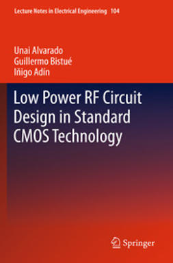 Alvarado, Unai - Low Power RF Circuit Design in Standard CMOS Technology, ebook