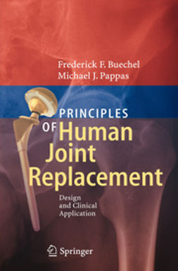 Buechel, Frederick F. - Principles of Human Joint Replacement, ebook