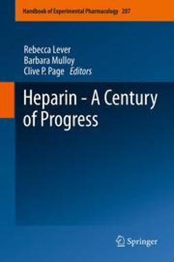 Lever, Rebecca - Heparin - A Century of Progress, e-bok