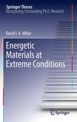 Millar, David I.A. - Energetic Materials at Extreme Conditions, ebook