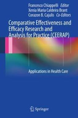 Chiappelli, Francesco - Comparative Effectiveness and Efficacy Research and Analysis for Practice (CEERAP), ebook