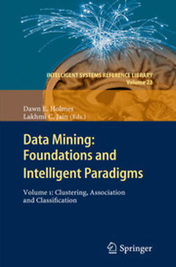 Holmes, Dawn E. - Data Mining: Foundations and Intelligent Paradigms, ebook