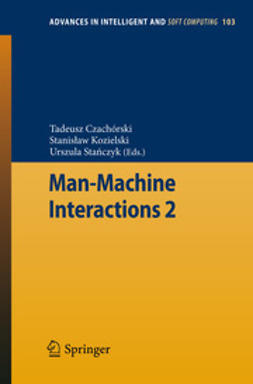 Czachórski, Tadeusz - Man-Machine Interactions 2, ebook