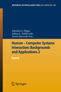 Hippe, Zdzisław S. - Human – Computer Systems Interaction: Backgrounds and Applications 2, ebook