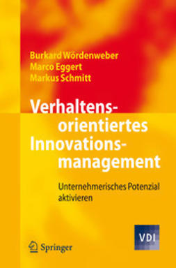 Wördenweber, Burkard - Verhaltensorientiertes Innovationsmanagement, ebook