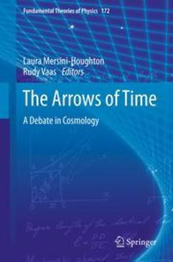 Mersini-Houghton, Laura - The Arrows of Time, e-kirja