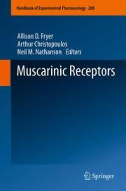 Fryer, Allison D. - Muscarinic Receptors, ebook