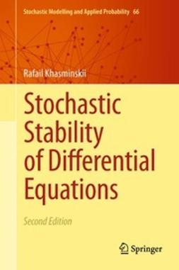 Khasminskii, Rafail - Stochastic Stability of Differential Equations, ebook