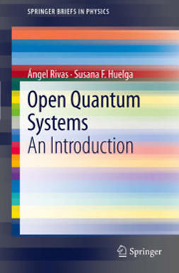Rivas, ´Angel - Open Quantum Systems, ebook