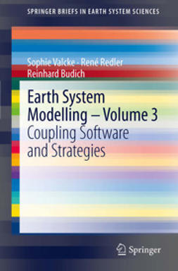 Valcke, Sophie - Earth System Modelling - Volume 3, ebook