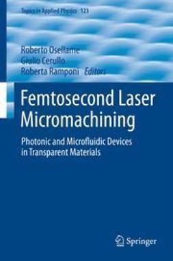 Osellame, Roberto - Femtosecond Laser Micromachining, ebook