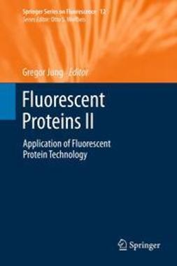 Jung, Gregor - Fluorescent Proteins II, ebook