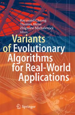 Variants of Evolutionary Algorithms for Real-World Applications