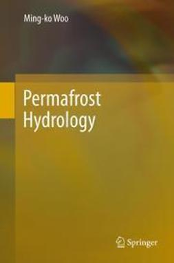 Woo, Ming-ko - Permafrost Hydrology, e-kirja