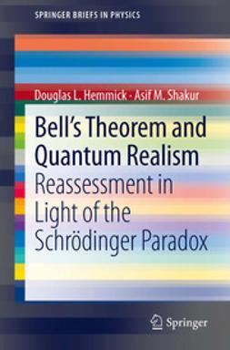 Hemmick, Douglas L. - Bell's Theorem and Quantum Realism, e-bok