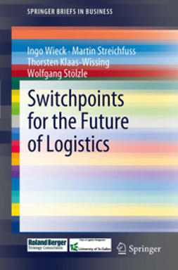 Wieck, Ingo - Switchpoints for the Future of Logistics, ebook