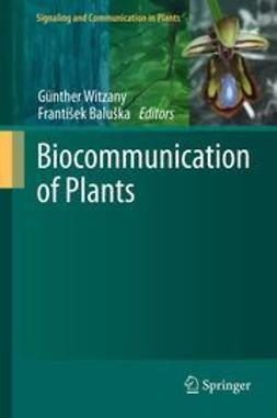 Witzany, Günther - Biocommunication of Plants, ebook