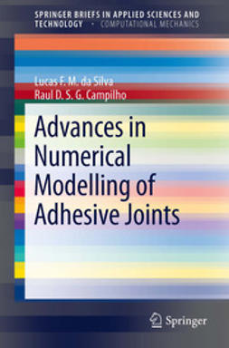 Silva, Lucas Filipe Martins da - Advances in Numerical Modeling of Adhesive Joints, ebook