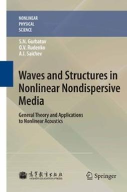 Gurbatov, S. N. - Waves and Structures in Nonlinear Nondispersive Media, ebook