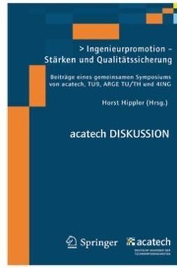Hippler, Horst - Ingenieurpromotion — Stärken und Qualitätssicherung, ebook