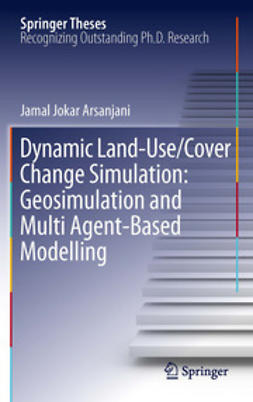 Arsanjani, Jamal Jokar - Dynamic land use/cover change modelling, ebook