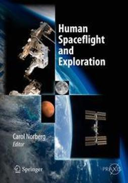 Norberg, Carol - Human Spaceflight and Exploration, e-bok