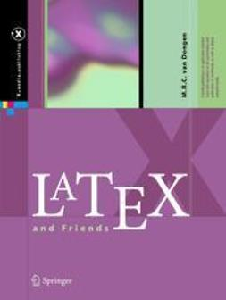 Dongen, M. R. C. van - LaTeX and Friends, ebook