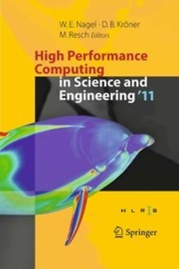 Nagel, Wolfgang E. - High Performance Computing in Science and Engineering '11, e-bok