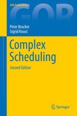 Brucker, Peter - Complex Scheduling, ebook