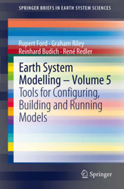 Ford, Rupert - Earth System Modelling - Volume 5, ebook