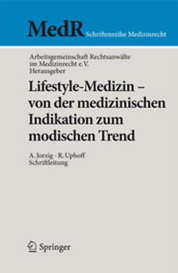 - Lifestyle-Medizin - von der medizinischen Indikation zum modischen Trend, ebook