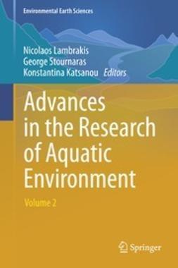 Lambrakis, Nicolaos - Advances in the Research of Aquatic Environment, e-bok