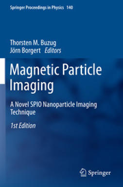 Buzug, Thorsten M. - Magnetic Particle Imaging, ebook