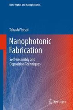 Yatsui, Takashi - Nanophotonic Fabrication, ebook