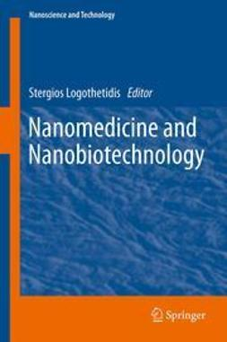 Logothetidis, Stergios - Nanomedicine and Nanobiotechnology, ebook